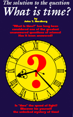 "Book Cover: The solution to the question, ""What is Time?"""